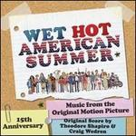 Wet Hot American Summer [Original Score]