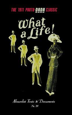 What a Life! - Lucas, E V, and Morrow, George