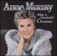 What a Wonderful Christmas - Anne Murray