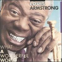 What a Wonderful World [MCA] - Louis Armstrong