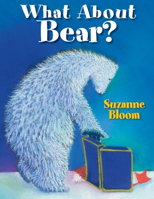 What about Bear? - Bloom, Suzanne