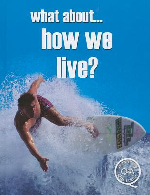 What About... How We Live? - Williams, Brian