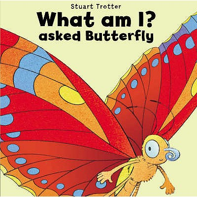 What am I? Asked Butterfly - Elliot, Rachel (Editor)