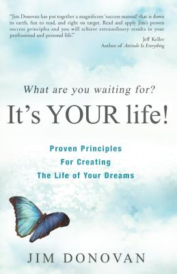 What Are You Waiting For?: It's Your Life! - Donovan, Jim