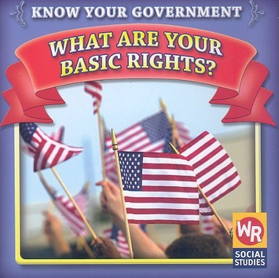 What Are Your Basic Rights? - Gorman, Jacqueline Laks