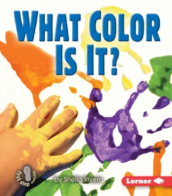 What Color Is It? - Rivera, Sheila