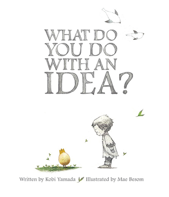 What Do You Do with an Idea? - Yamada, Kobi