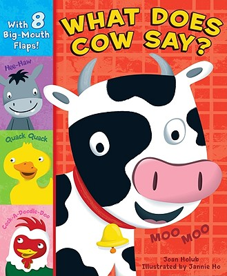What Does Cow Say? - Holub, Joan