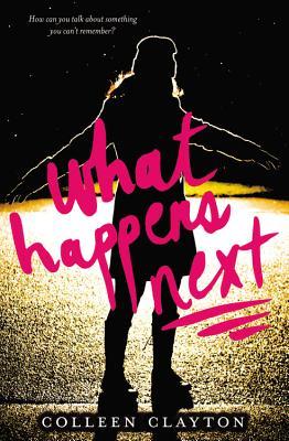 What Happens Next - Clayton, Colleen