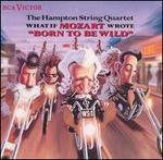 "What If Mozart Wrote ""Born to Be Wild"" - Hampton String Quartet"