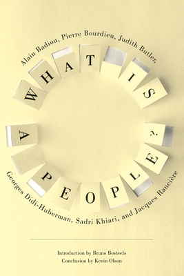 What Is a People? - Badiou, Alain, and Gladding, Jody (Translated by), and Butler, Judith