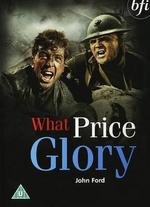 What Price Glory? - John Ford