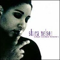 What Silence Knows - Shara Nelson
