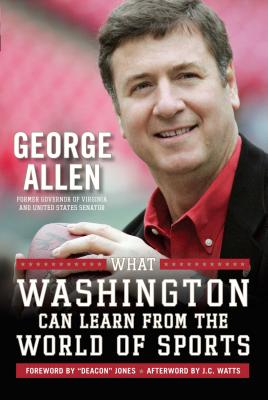 What Washington Can Learn From the World of Sports - Allen, George