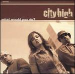 What Would You Do [CD5/Cassette]