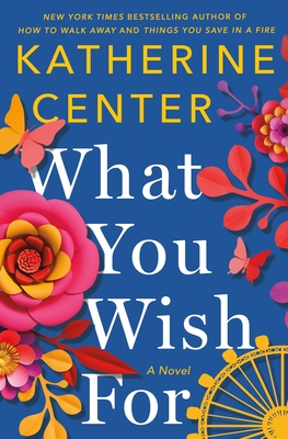 What You Wish for - Center, Katherine