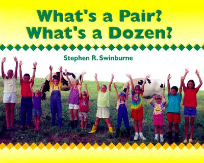 What's a Pair? What's a Dozen? - Swinburne, Stephen R