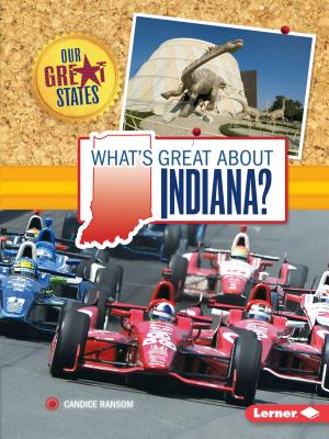 What's Great about Indiana? - Ransom, Candice