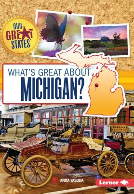 What's Great about Michigan? - Yasuda, Anita