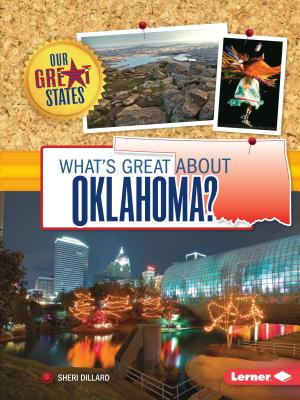 What's Great about Oklahoma? - Dillard, Sheri