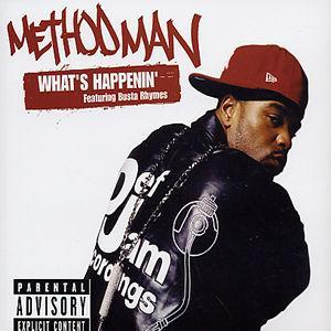 What's Happenin' - Method Man