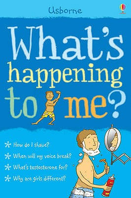 What's Happening to Me?: Boy - Frith, Alex, and Leschnikoff, Nancy (Illustrator)