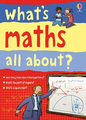 What's Maths All About? -