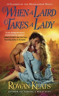 When a Laird Takes a Lady - Keats, Rowan