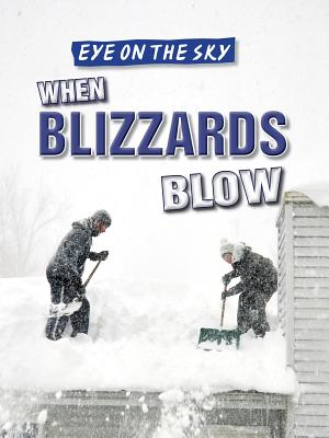 When Blizzards Blow - Shea, Therese