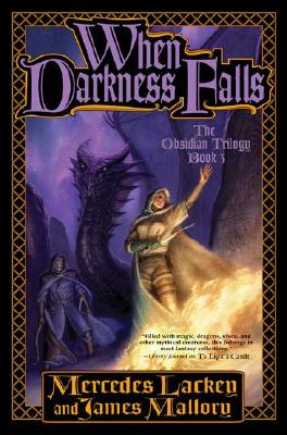 When Darkness Falls - Lackey, Mercedes, and Mallory, James