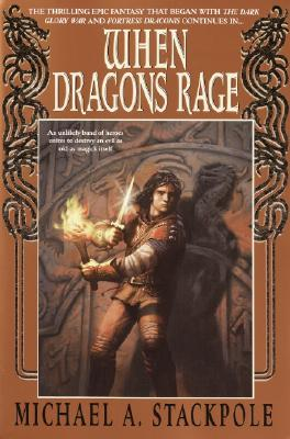 When Dragons Rage: Book Two of the Dragoncrown War Cycle - Stackpole, Michael A