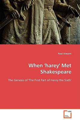 When 'Harey' Met Shakespeare - Vincent, Paul