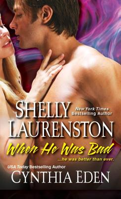 When He Was Bad - Laurenston, Shelly
