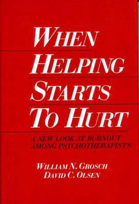 When Helping Starts to Hurt: A New Look at Burnout Among Psychotherapists -