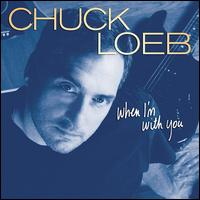 When I'm With You - Chuck Loeb