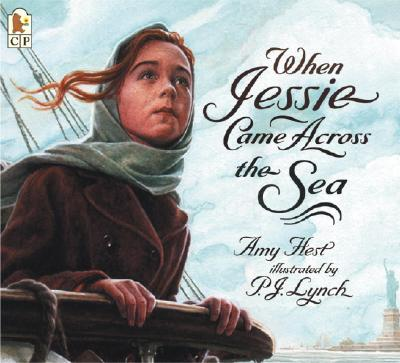 When Jessie Came Across the Sea - Hest, Amy