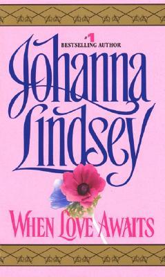 When Love Awaits - Lindsey, Johanna