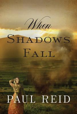 When Shadows Fall - Reid, Paul, (ad