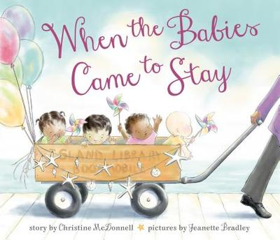 When the Babies Came to Stay - McDonnell, Christine