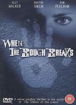 When the Bough Breaks - Michael Cohn