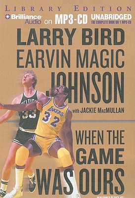 When the Game Was Ours - Bird, Larry