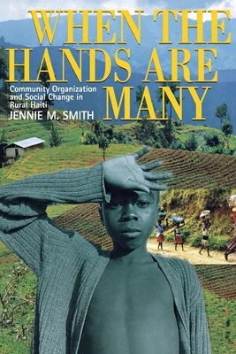 When the Hands Are Many - Smith, Jennie M