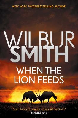 When the Lion Feeds, 1 - Smith, Wilbur