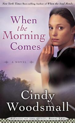 When the Morning Comes - Woodsmall, Cindy