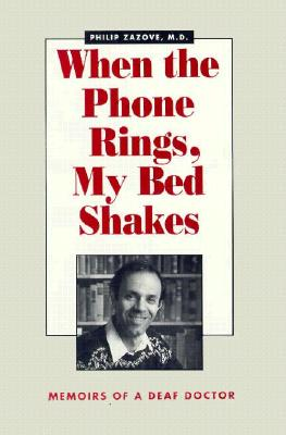 When the Phone Rings, My Bed Shakes - Zazove, Philip, M.D.