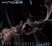 When the Smoke Clears - Hinder