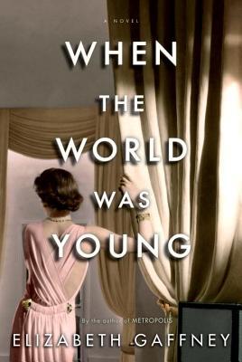 When the World Was Young - Gaffney, Elizabeth