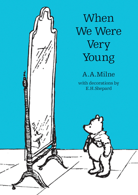 When We Were Very Young - Milne, A. A.