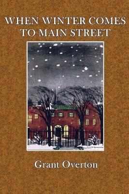 When Winter Comes to Main Street - Overton, Grant