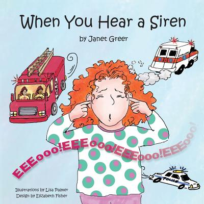 When You Hear a Siren - Greer, Janet